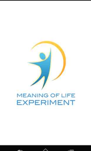 The Meaning Of Life Experiment 3