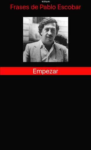 Frases  de  Pablo  Escobar 4