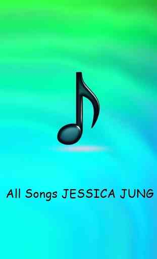 All Songs JESSICA JUNG 1