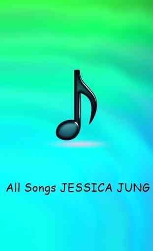All Songs JESSICA JUNG 2