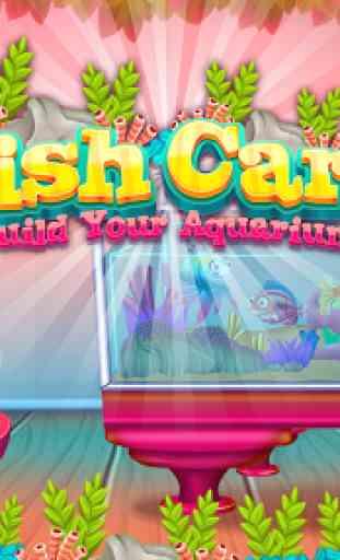 Fish care games: Build your aquarium 1
