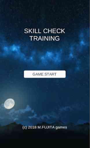 Skill Check Training 1